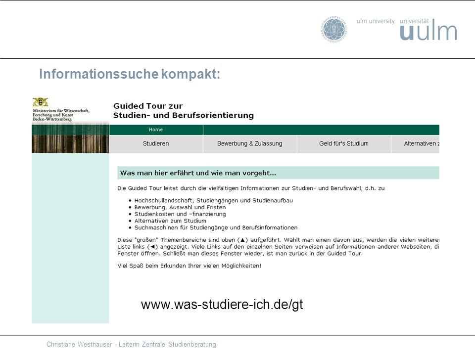 Christiane Westhauser - Leiterin Zentrale Studienberatung Informationssuche kompakt: www.was-studiere-ich.de/gt
