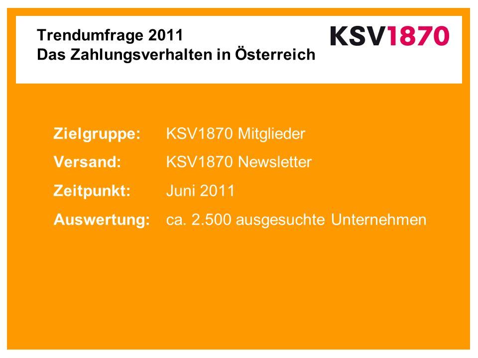Zielgruppe:KSV1870 Mitglieder Versand: KSV1870 Newsletter Zeitpunkt:Juni 2011 Auswertung:ca. 2.500 ausgesuchte Unternehmen