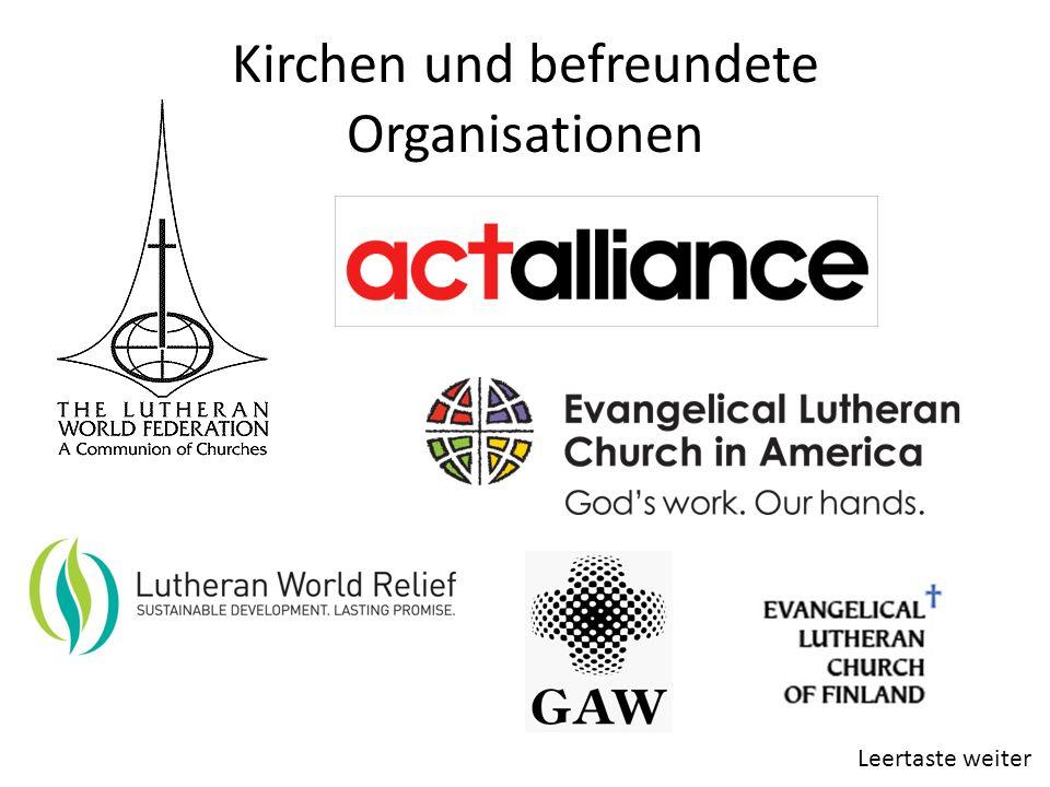 Kirchen und befreundete Organisationen Leertaste weiter