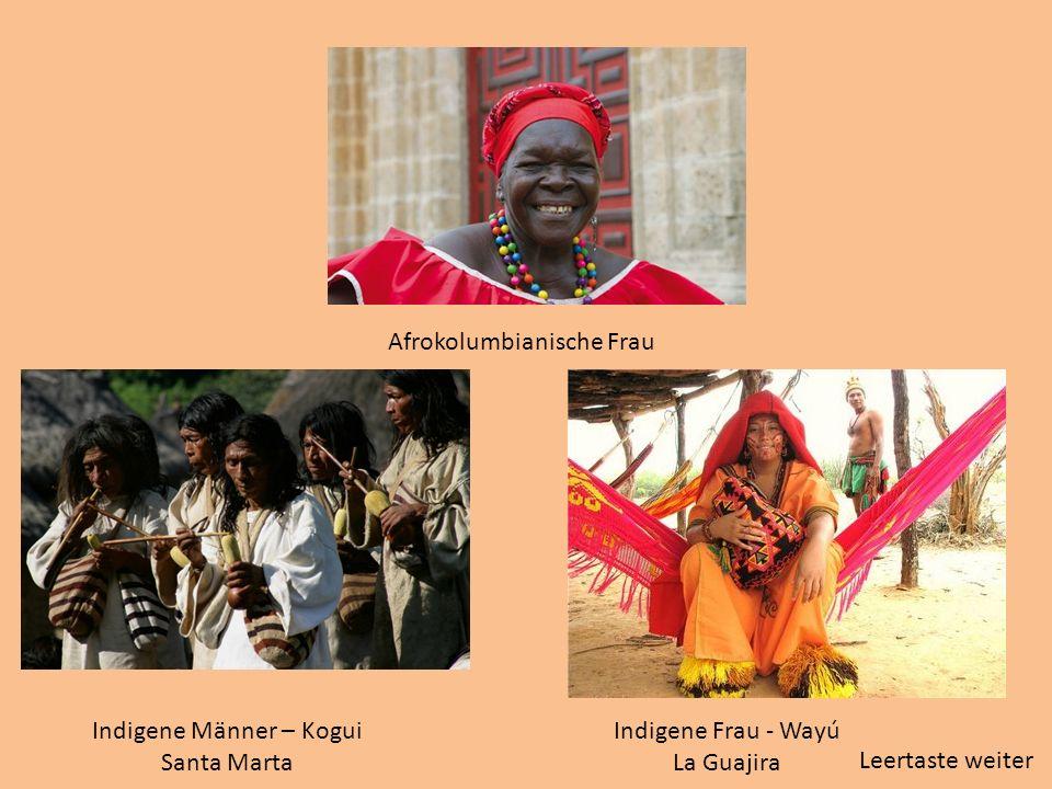 Indigene Frau - Wayú La Guajira Indigene Männer – Kogui Santa Marta Afrokolumbianische Frau Leertaste weiter