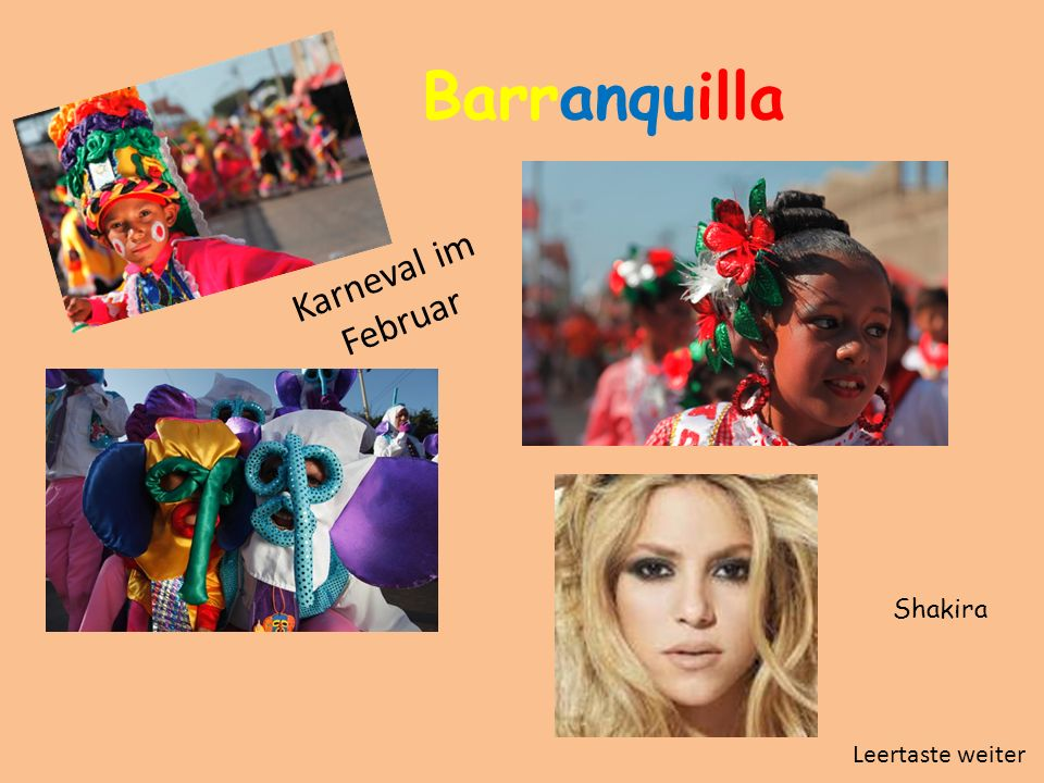 Barranquilla Shakira Karneval im Februar Leertaste weiter