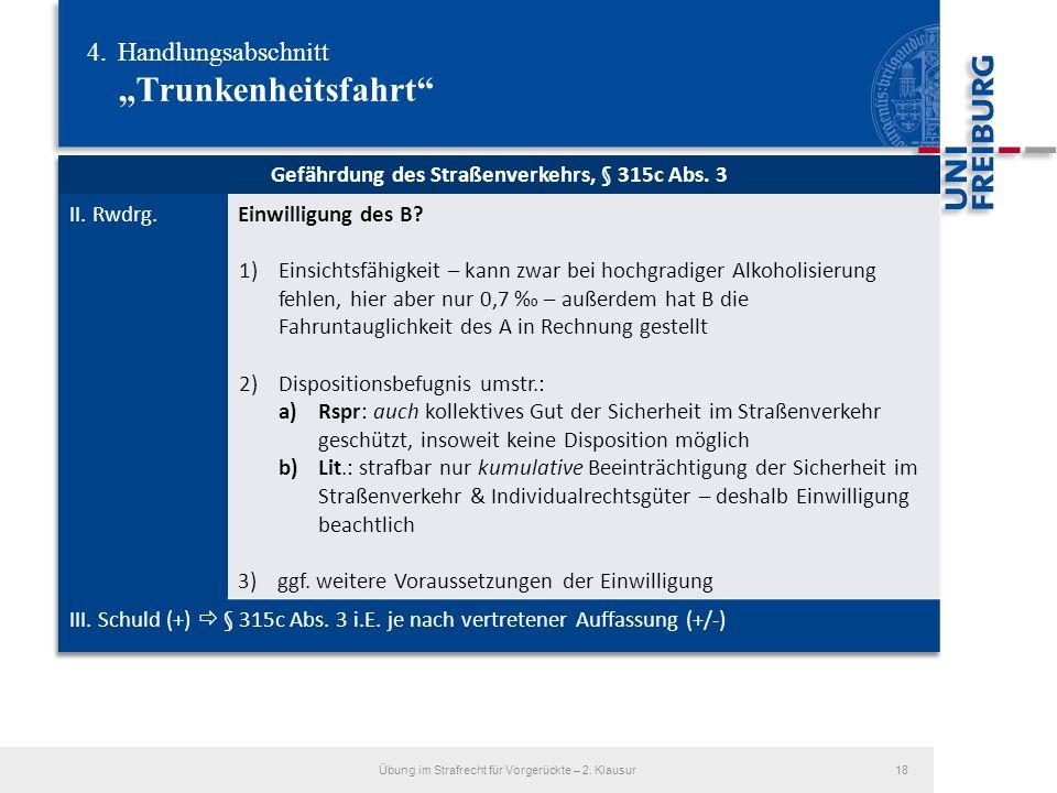 4.Handlungsabschnitt Trunkenheitsfahrt Übung im Strafrecht für Vorgerückte – 2. Klausur18