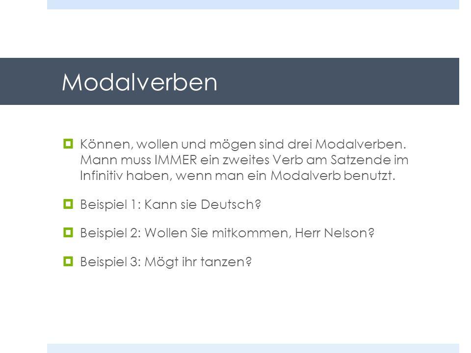 Was sind die zwei Verben in den Sätzen.Beispiel 1: Kann sie Deutsch.