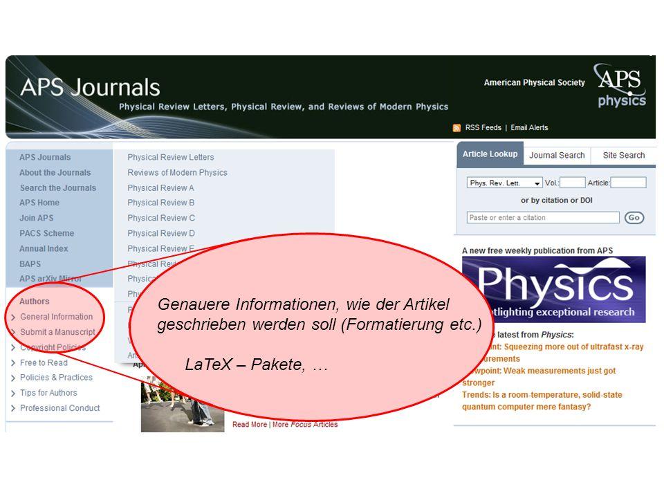 Genauere Informationen, wie der Artikel geschrieben werden soll (Formatierung etc.) LaTeX – Pakete, …
