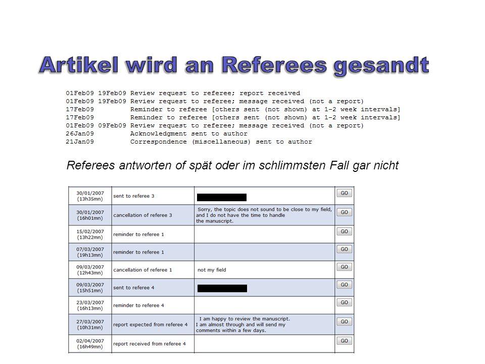 Referees antworten of spät oder im schlimmsten Fall gar nicht
