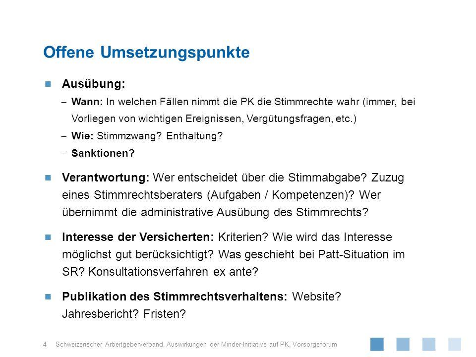 Schweizerischer Arbeitgeberverband, Ausübung: Wann: In welchen Fällen nimmt die PK die Stimmrechte wahr (immer, bei Vorliegen von wichtigen Ereignissen, Vergütungsfragen, etc.) Wie: Stimmzwang.
