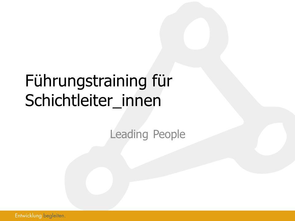 Führungstraining für Schichtleiter_innen Leading People