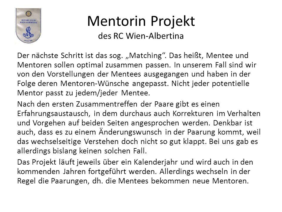 Mentorin Projekt des RC Wien-Albertina Der nächste Schritt ist das sog.