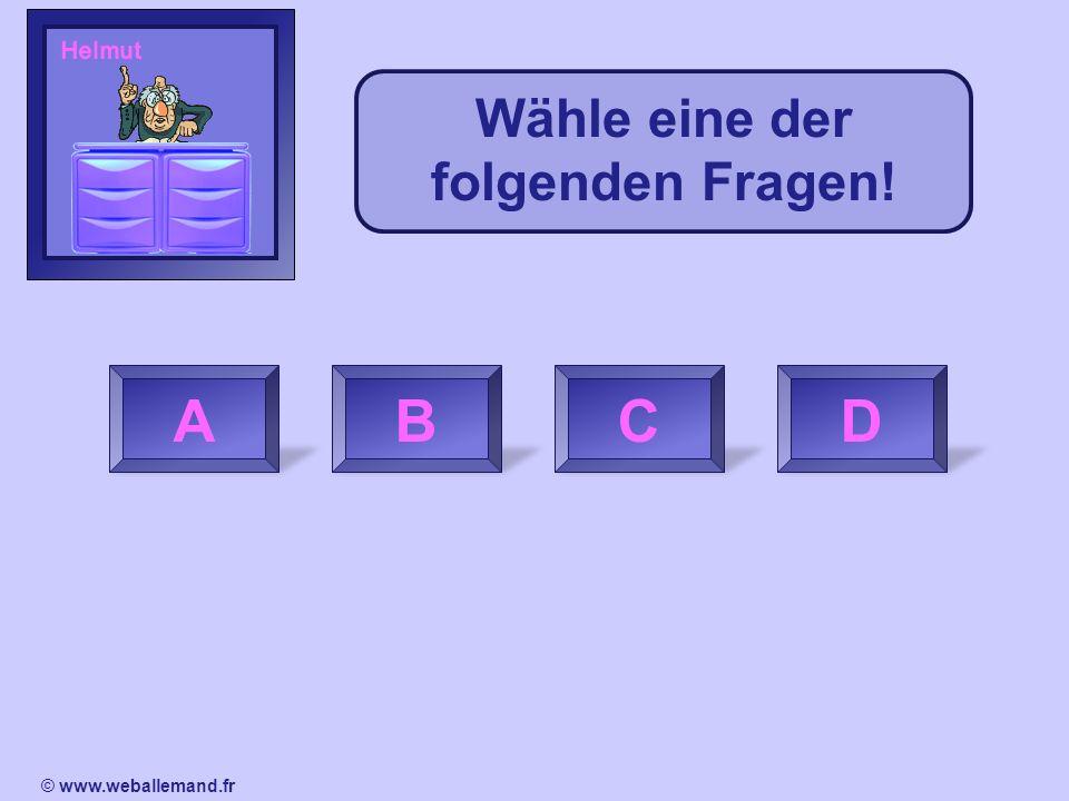 Question 01234567891011121314151617181920 D Weiter IndiceRéponse © www.weballemand.fr