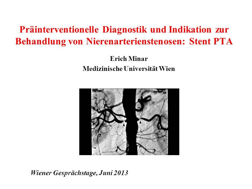 Interventionist Nephrologe Resistente HTN NAST ja PTA/Stent ?? NAST nein RDN Courtesy M.Haumer