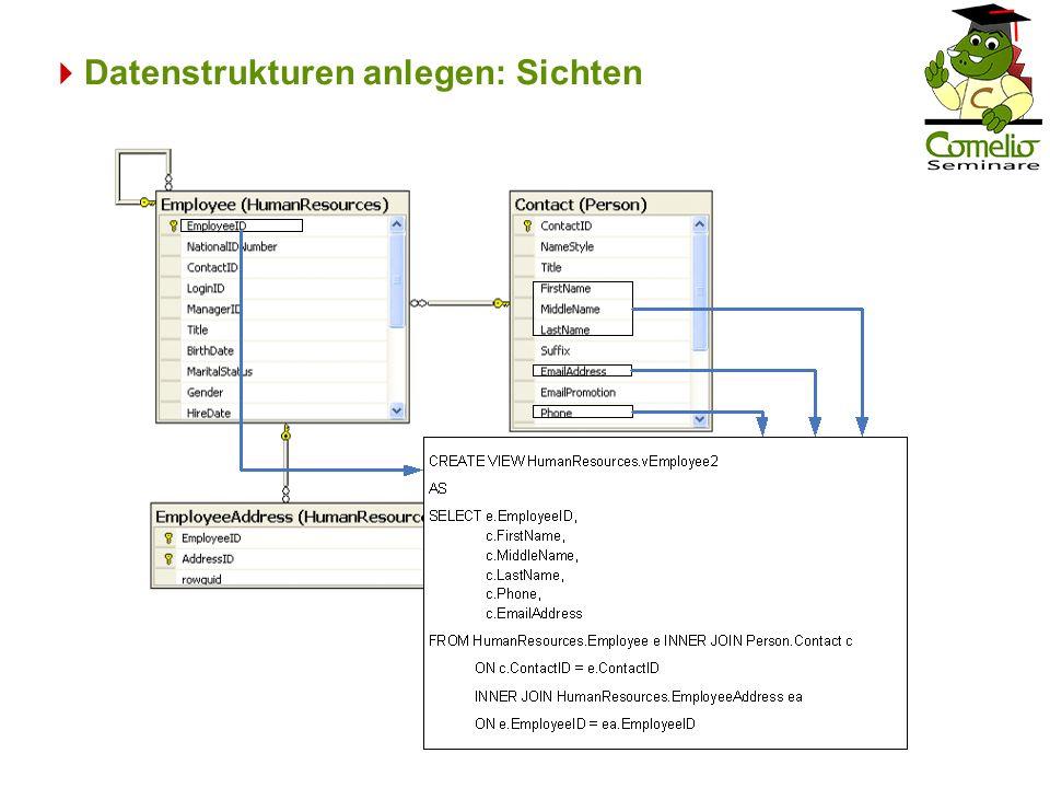 Datenstrukturen anlegen: Sichten