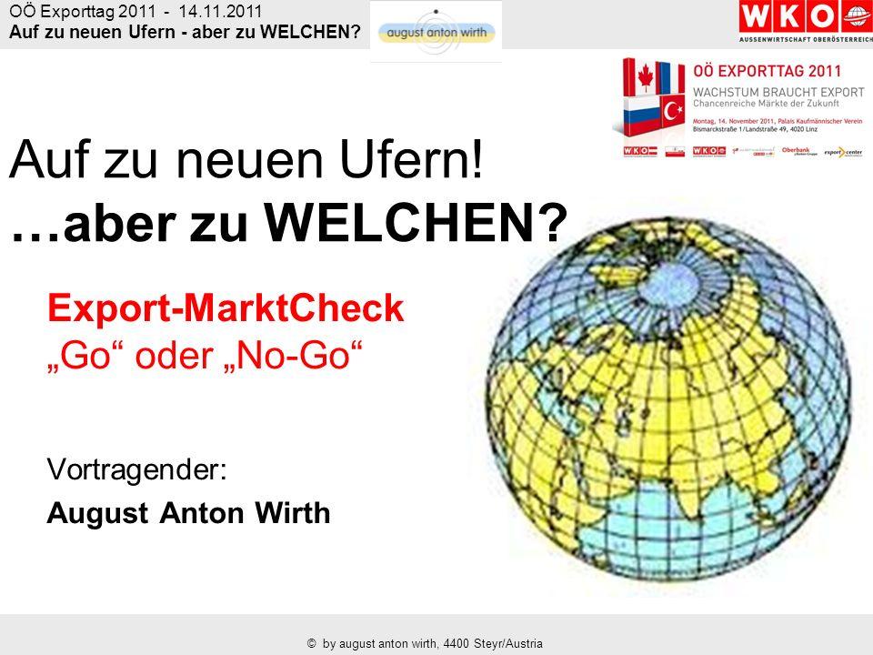 OÖ Exporttag 2011 - 14.11.2011 Auf zu neuen Ufern - aber zu WELCHEN.