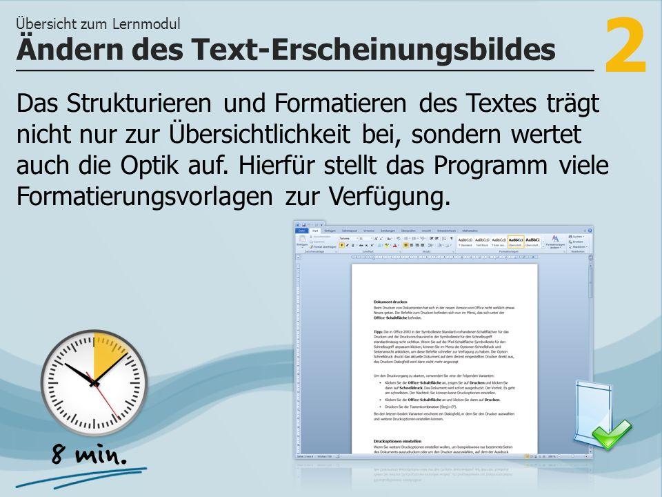 2 Das Strukturieren und Formatieren des Textes trägt nicht nur zur Übersichtlichkeit bei, sondern wertet auch die Optik auf.