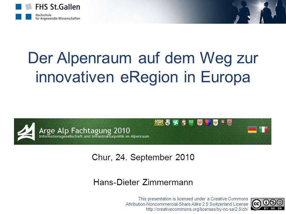 Der Alpenraum auf dem Weg zur innovativen eRegion in Europa Chur, 24.