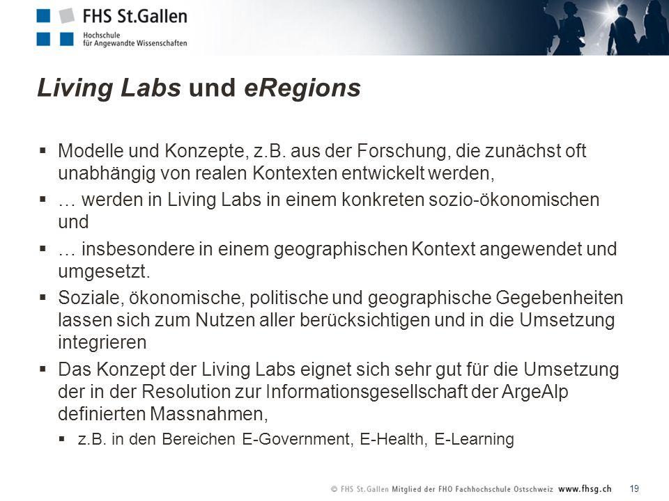 Living Labs und eRegions 19 Modelle und Konzepte, z.B.