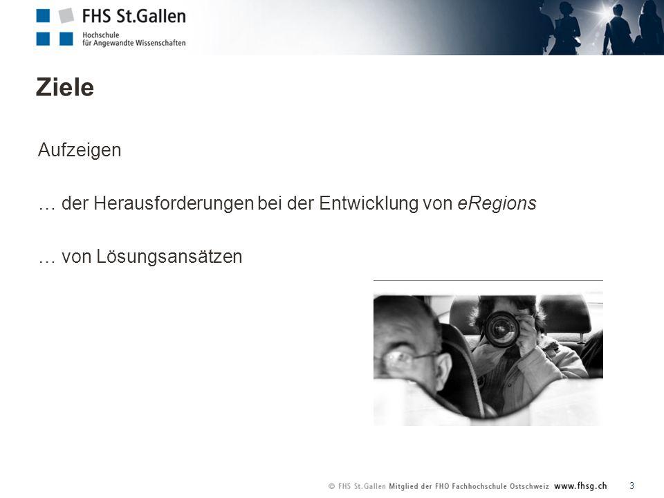 Ziele 3 Aufzeigen … der Herausforderungen bei der Entwicklung von eRegions … von Lösungsansätzen