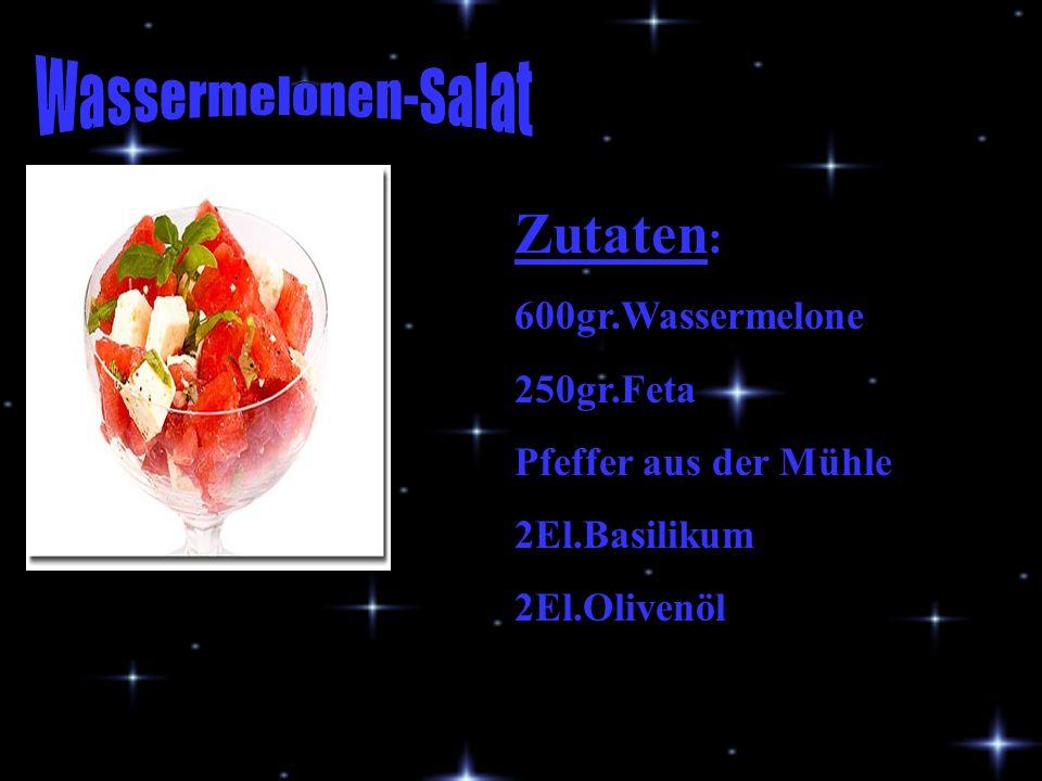 Zutaten : 600gr.Wassermelone 250gr.Feta Pfeffer aus der Mühle 2El.Basilikum 2El.Olivenöl