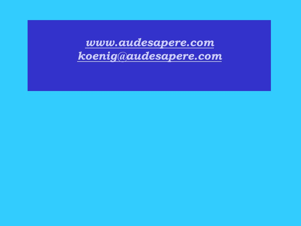 www.audesapere.com koenig@audesapere.com