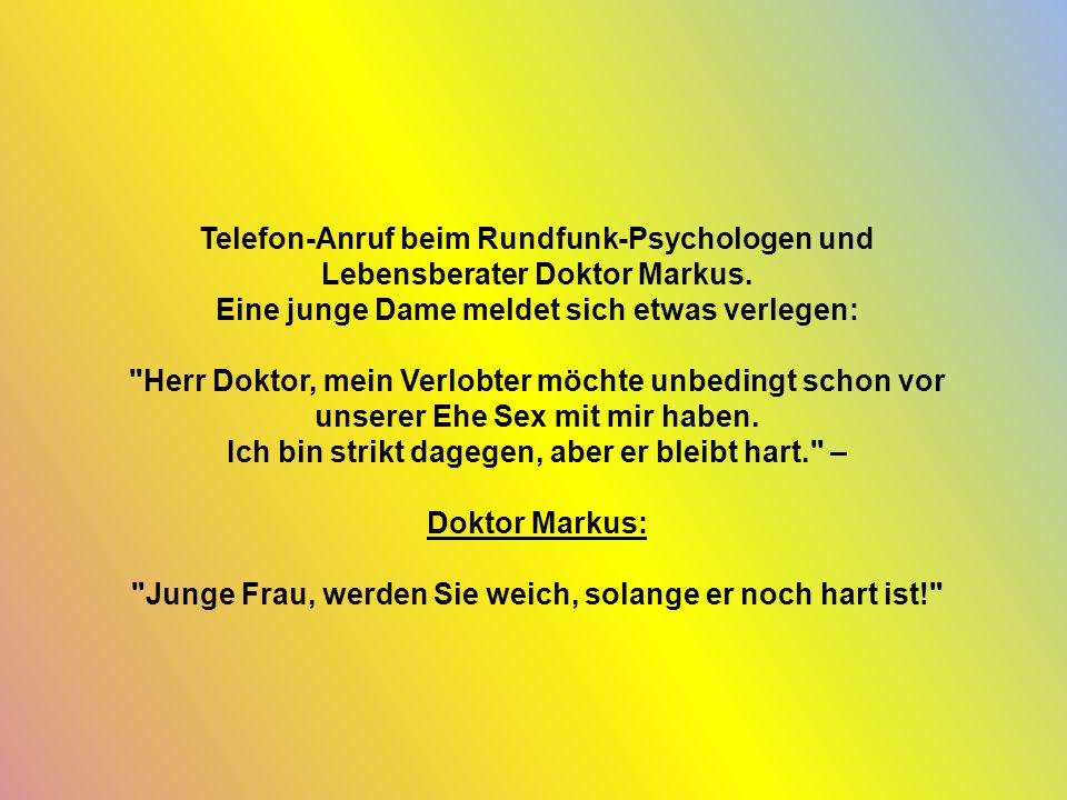 Telefon-Anruf beim Rundfunk-Psychologen und Lebensberater Doktor Markus.