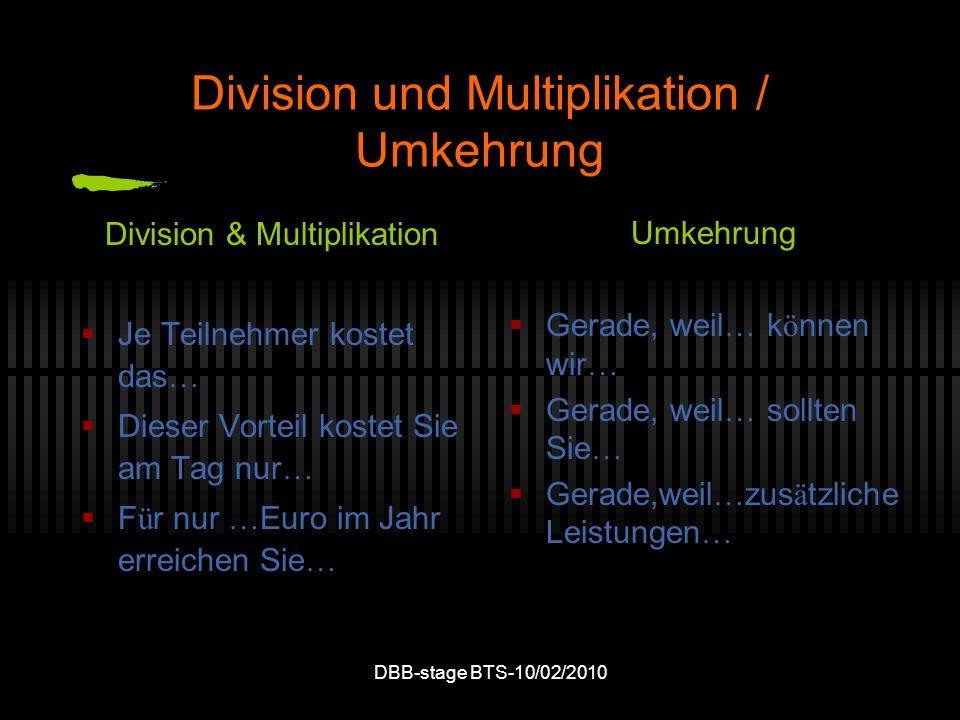 DBB-stage BTS-10/02/2010 Division und Multiplikation / Umkehrung Division & Multiplikation Je Teilnehmer kostet das … Dieser Vorteil kostet Sie am Tag