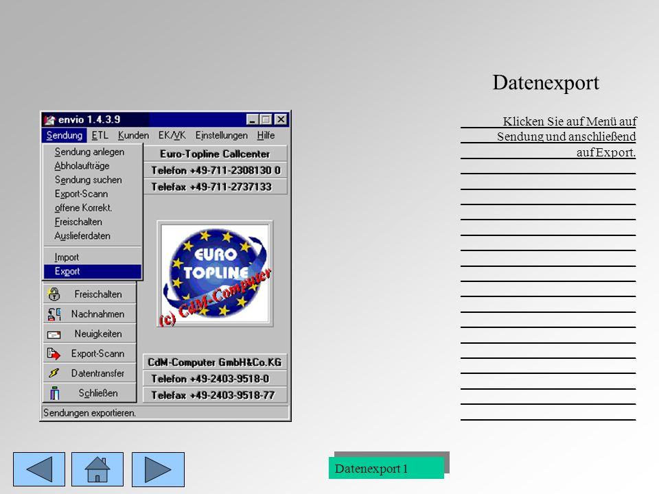 ENVIO 0 Willkommen zur Präsentation Datenexport: Zurück zu dieser Seite Eine Folie zurück Legende: Im Programm Envio: Fahren Sie mit der Maus über ein Feld so wird in der Statuszeile, die Bezeichnung des Feldes angezeigt.