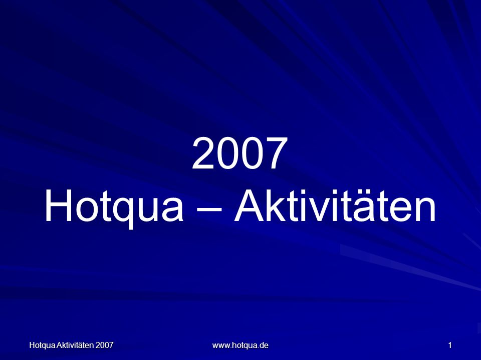 Hotqua Aktivitäten 2007 www.hotqua.de 2 Qualitätsmanagement- Online-Kurse Qualitätsbeauftragter nach DIN- EN-ISO 9001 (Dezember 2006) Qualitätsmanager nach DIN-EN- ISO 9001 (ab 2007) Foto: Samira Rayan, Frankfurt am Main, D