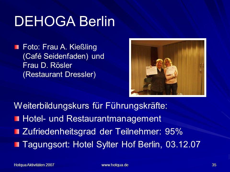 Hotqua Aktivitäten 2007 www.hotqua.de 35 DEHOGA Berlin Foto: Frau A.