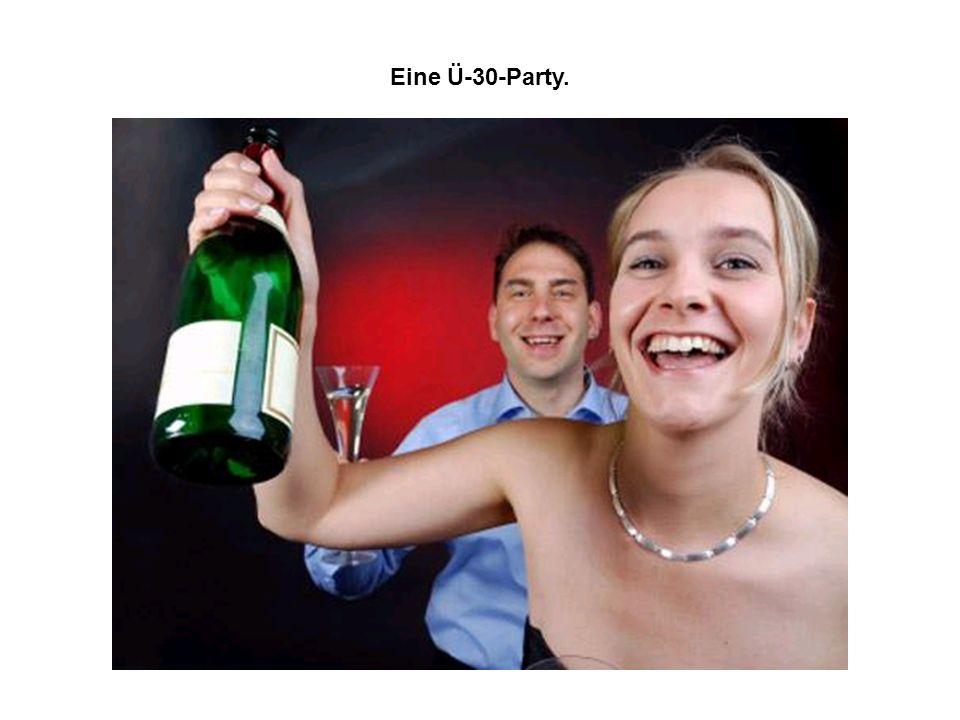 Eine Ü-30-Party.
