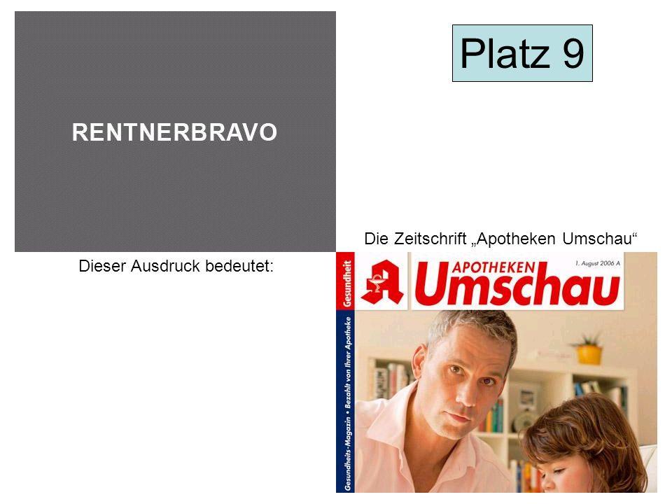 Dieser Ausdruck bedeutet: Die Zeitschrift Apotheken Umschau Platz 9