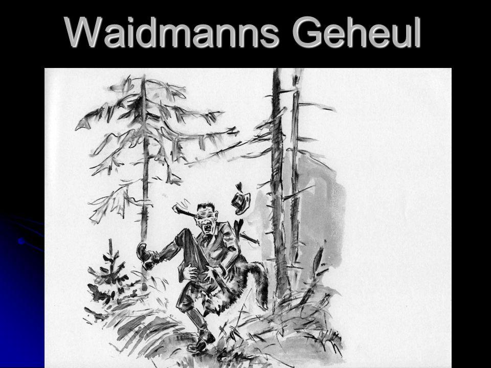 Waidmanns Geheul
