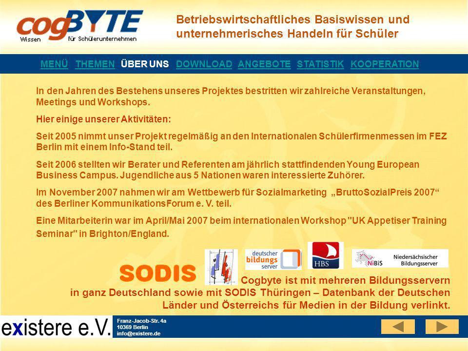 Betriebswirtschaftliches Basiswissen und unternehmerisches Handeln für Schüler Franz-Jacob-Str. 4a 10369 Berlin info@existere.de In den Jahren des Bes