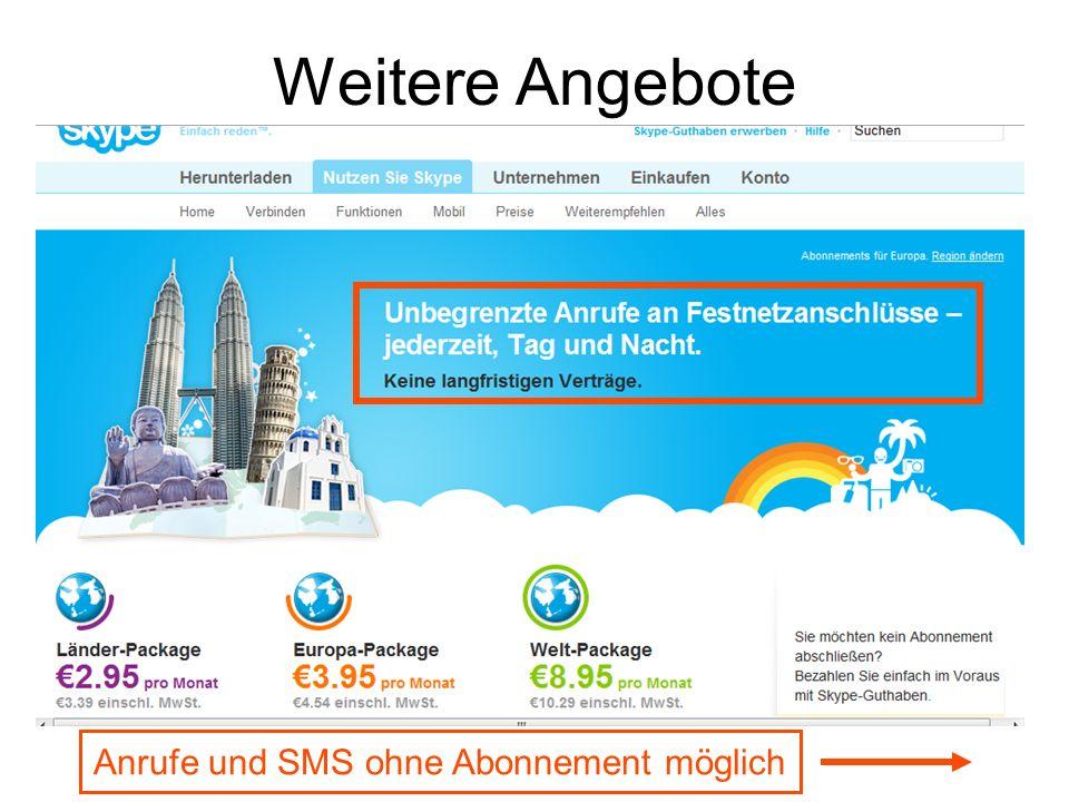 Weitere Angebote Anrufe und SMS ohne Abonnement möglich