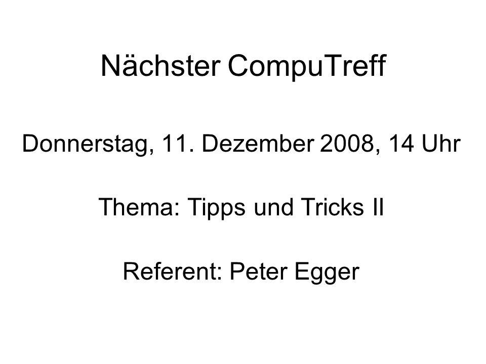 Nächster CompuTreff Donnerstag, 11.