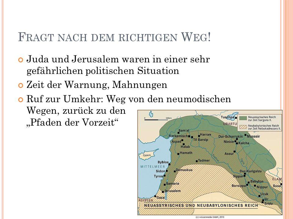 F RAGT NACH DEM RICHTIGEN W EG .Moralische Situation: VV.