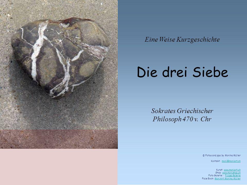 Eine Weise Kurzgeschichte Die drei Siebe Sokrates Griechischer Philosoph 470 v.