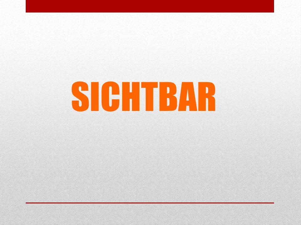 SICHTBAR