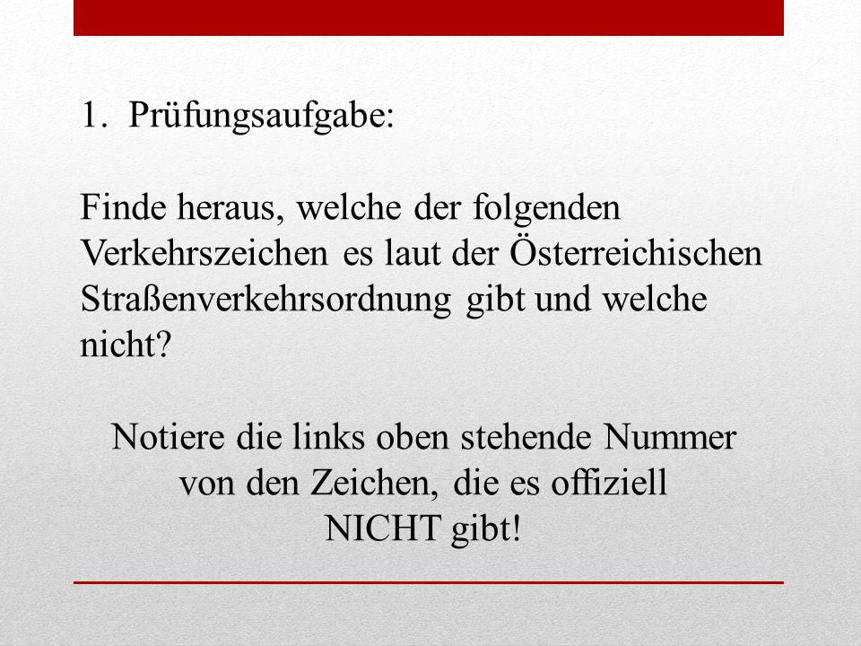 2.Prüfungsaufgabe: Wie heißen die genauen Bezeichnungen der Verkehrszeichen bzw.
