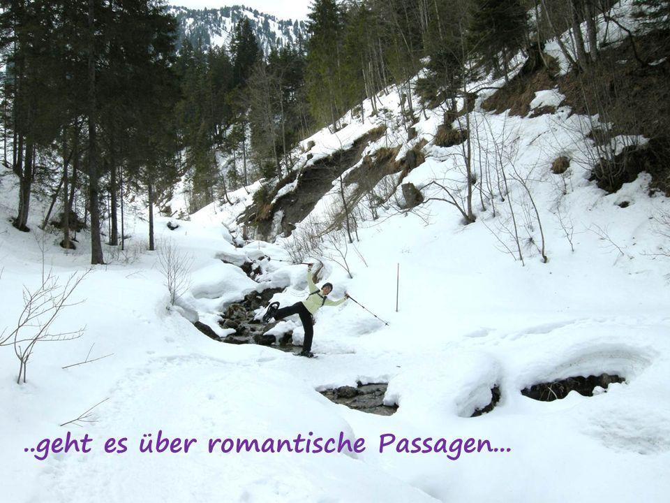 ..geht es über romantische Passagen...