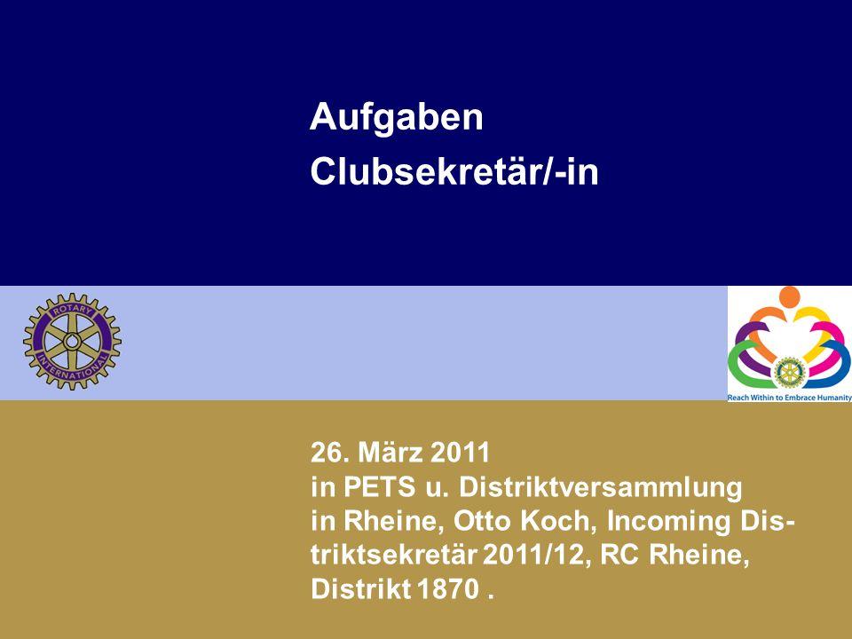 Demografische Entwicklung des Rotary Club Rheine Aufgaben Clubsekretär/-in 26.