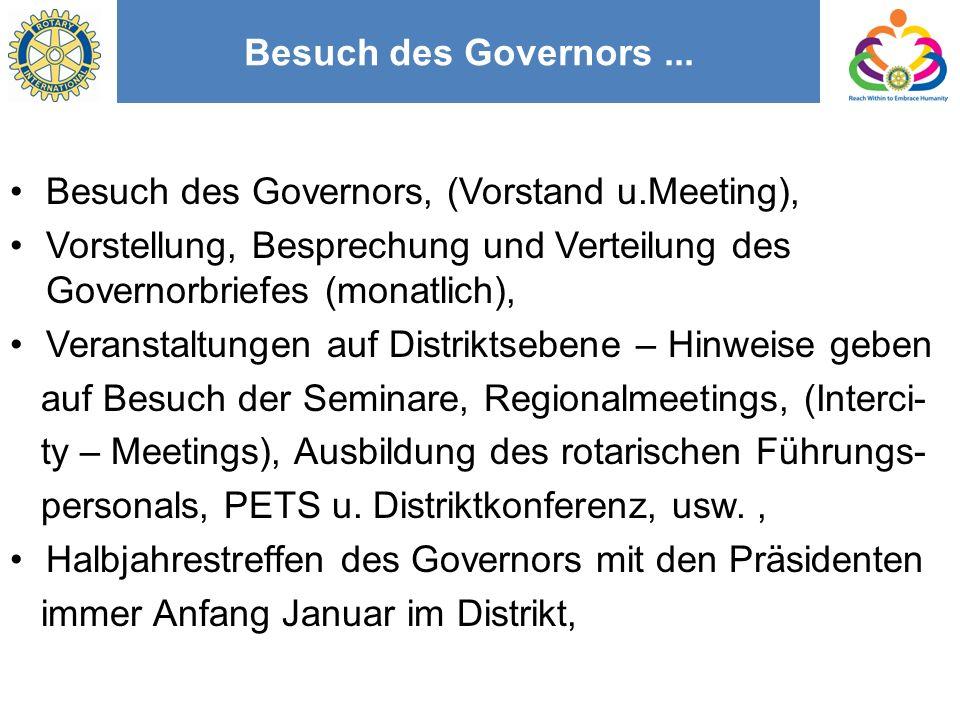 Besuch des Governors...