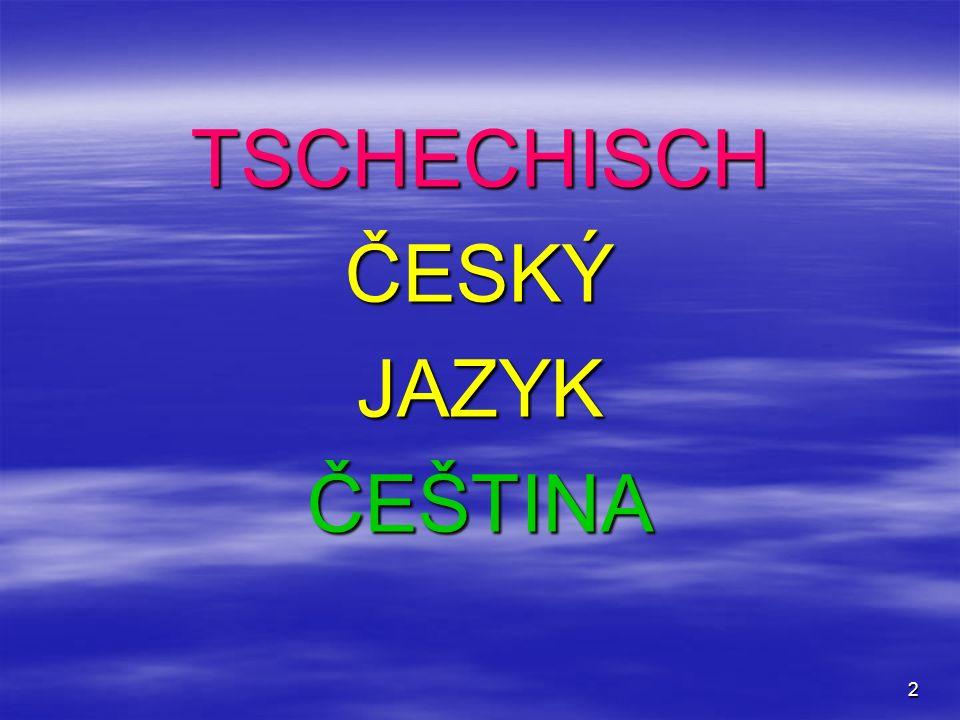 2 TSCHECHISCH ČESKÝ JAZYK ČEŠTINA