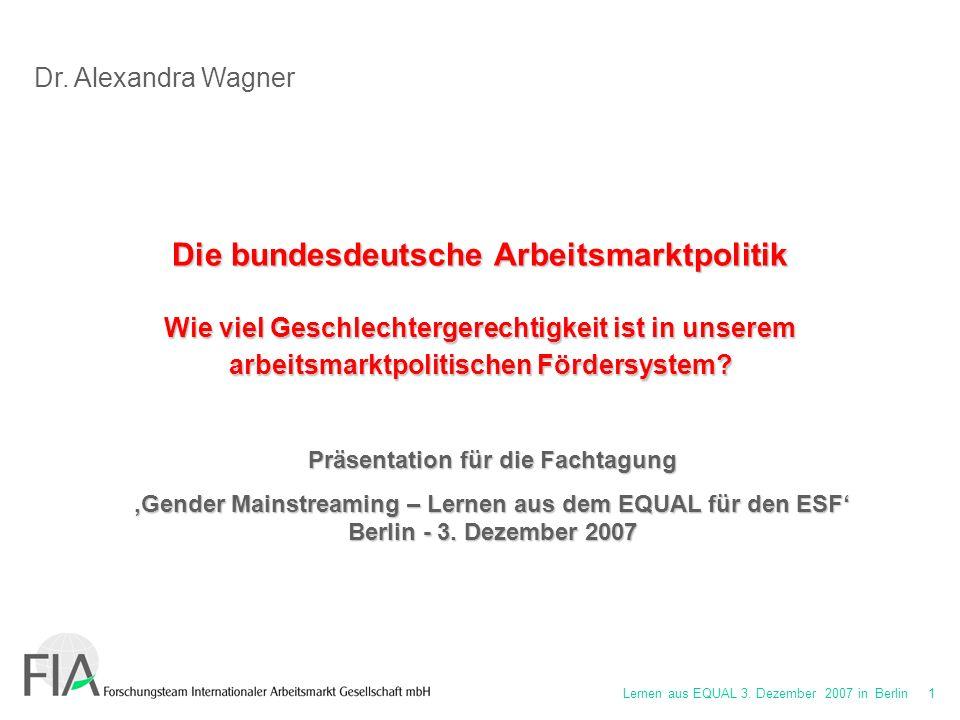 Lernen aus EQUAL 3. Dezember 2007 in Berlin 32 Vielen Dank für Ihre Aufmerksamkeit!