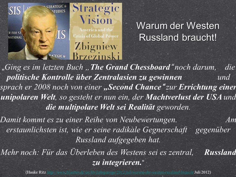 Ging es im letzten Buch The Grand Chessboard noch darum, die politische Kontrolle über Zentralasien zu gewinnen und sprach er 2008 noch von einer Seco
