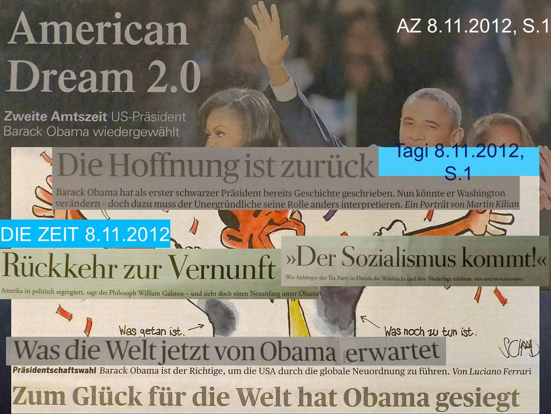 DIE ZEIT 8.11.2012 AZ 8.11.2012, S.1 Tagi 8.11.2012, S.1