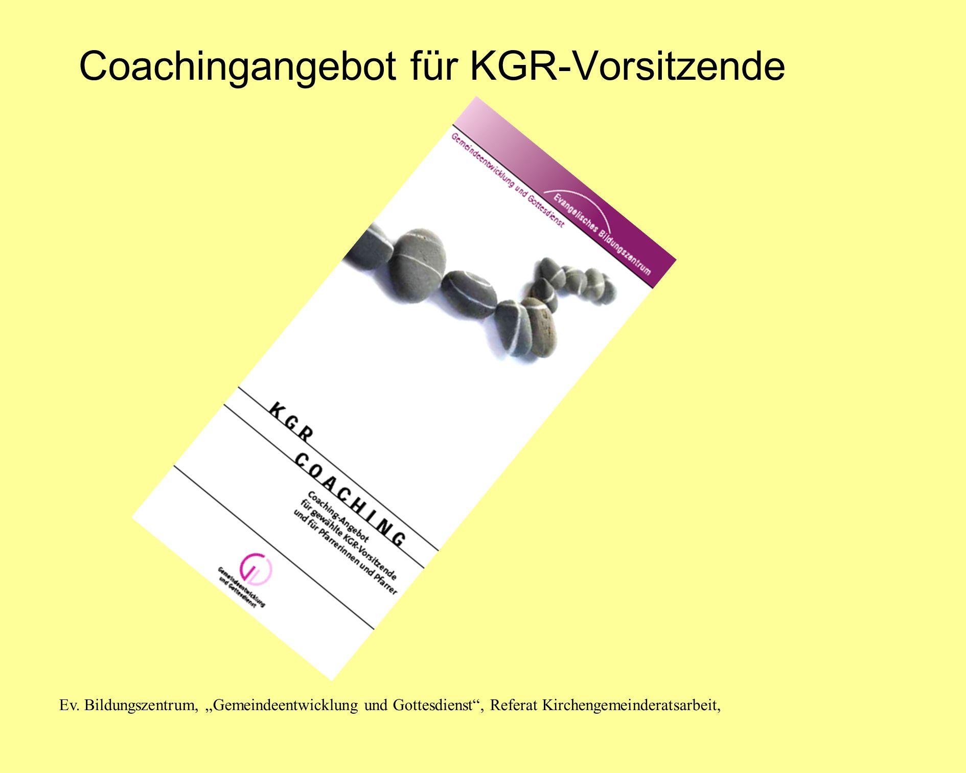 Ev. Bildungszentrum, Gemeindeentwicklung und Gottesdienst, Referat Kirchengemeinderatsarbeit, Coachingangebot für KGR-Vorsitzende