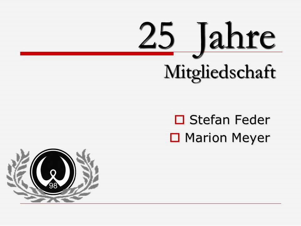Stefan Feder Marion Meyer 25 Jahre Mitgliedschaft
