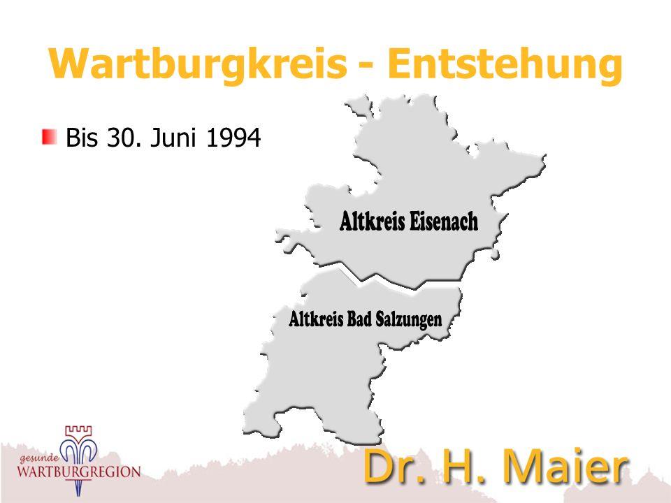 Wartburgkreis - Entstehung Kreisgebietsreform am 1. Juli 1994