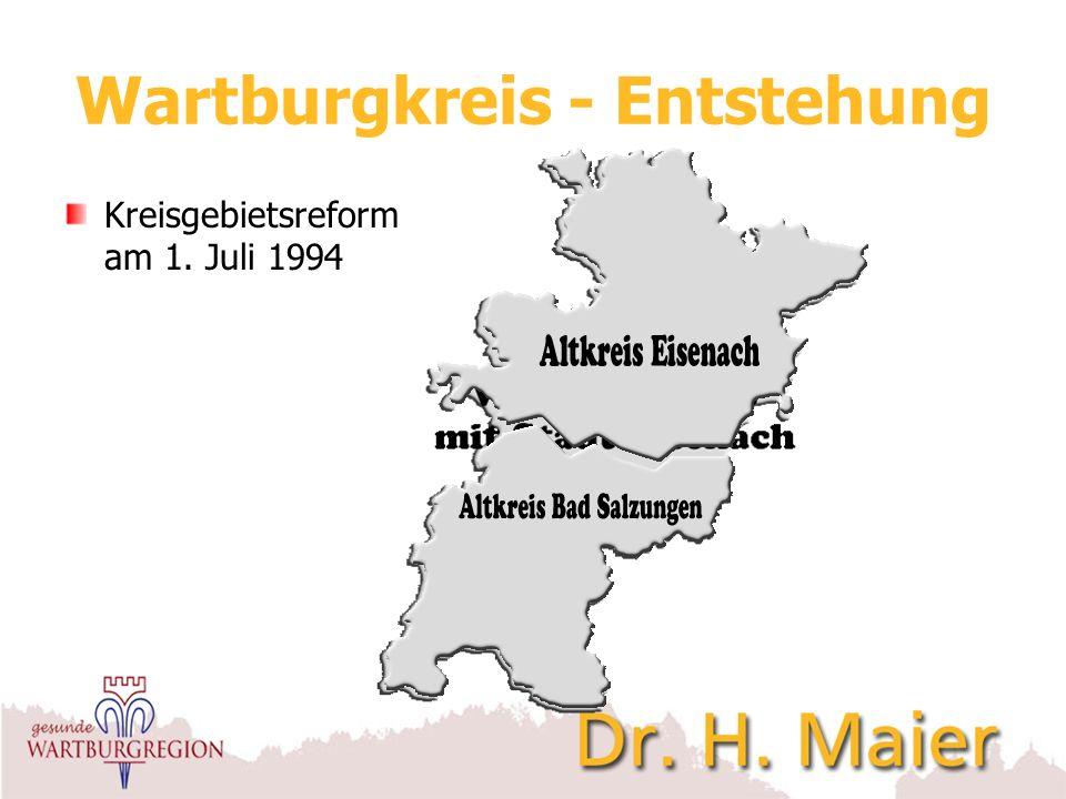 Wartburgkreis - Entstehung Zum 1.