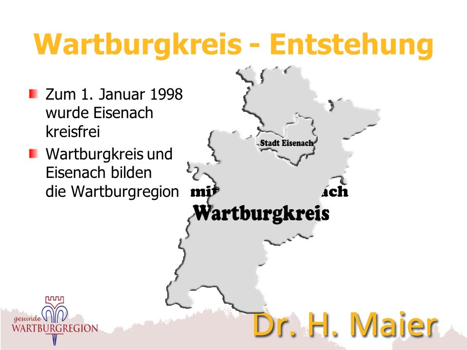 Wartburgkreis - Namen und Zahlen Landrat:Herr Krebs, Reinhard Kreisstadt:Bad Salzungen Einwohner:133.451 davon – 66.582 weiblich – 66.869 männlich Fläche:1.305 km² Gemeinden:61 davon –Städte:10