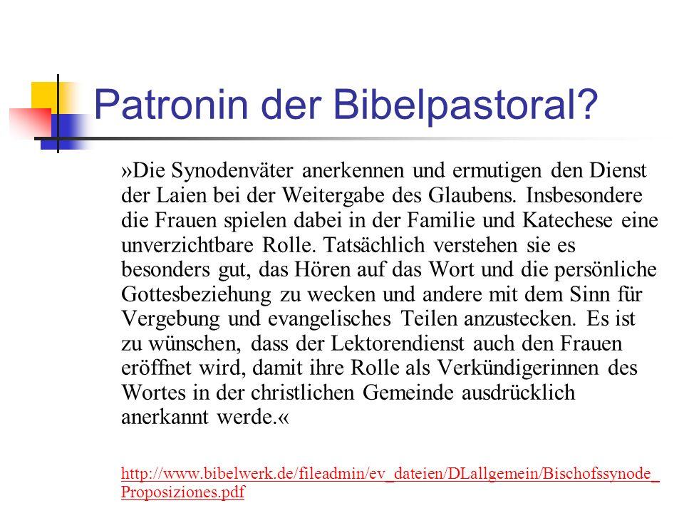 Patronin der Bibelpastoral.